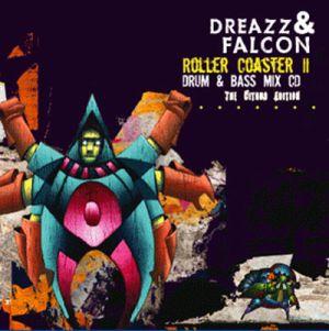 Dreazz & Falcon - Roller Coaster II (The Citrus Edition)