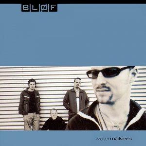 Bløf - Watermakers (2000)