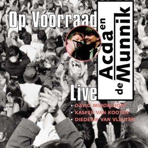 Acda en de Munnik - Op Voorraad Live (1999)