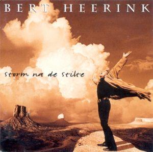 Bert Heerink - Storm Na de Stilte (1995)