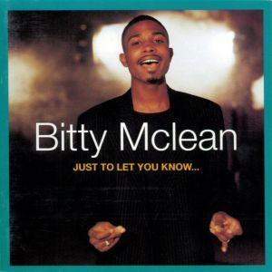 Bitty McLean - Just to Let You Know (1994)