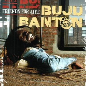 Buju Banton - Friends for Life (2003)