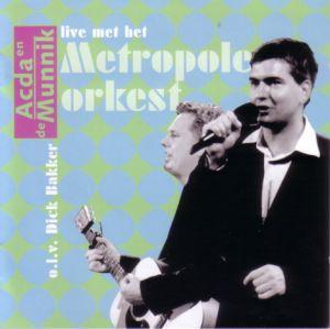 Acda en de Munnik - Live Met het Metropole Orkest (2001)