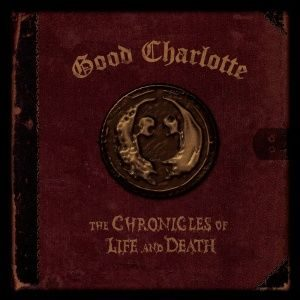 Good Charlotte - The Chronicles of Life and Death (2004)