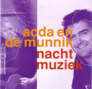 Acda en de Munnik - Nachtmuziek (2007)