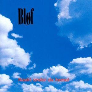 Bløf - Naakt Onder de Hemel (1995)
