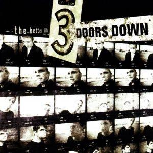 3 Doors Down - The Better Life (2000)