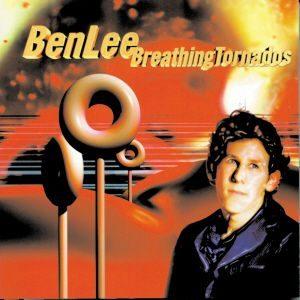 Ben Lee - Breathing Tornados (1999)