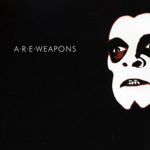 A.R.E. Weapons - ARE Weapons (2003)