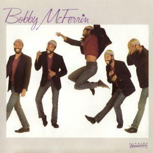 Bobby McFerrin - Bobby McFerrin (1982)