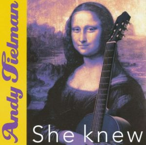 Andy Tielman - She Knew, He Made It (2004)