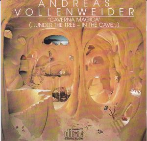Andreas Vollenweider - Caverna Magica (...Under the Tree...In the Cave) (1983)