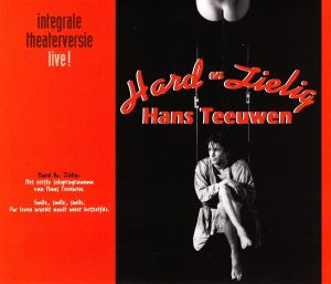 Hans Teeuwen - Hard En Zielig (1995)
