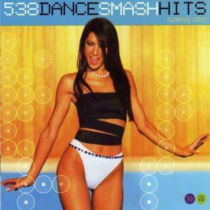 538 Dance Smash Hits Spring 2001 (2001)
