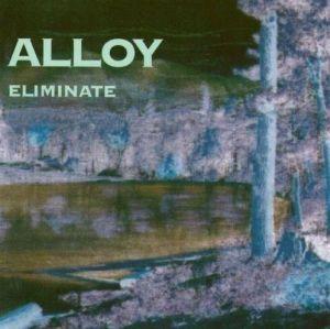 Alloy - Eliminate (1992)
