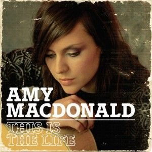 Amy Macdonald - This Is the Life (2007)