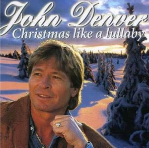 John Denver - Christmas Like A Lullaby (1996)