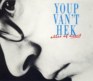 Youp van 't Hek - Alles Of Nooit (1992)