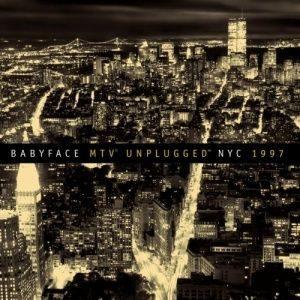 Babyface - MTV Unplugged NYC 1997 (1997)