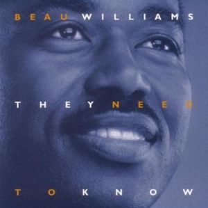 Beau Williams - They Need to Know (1996)