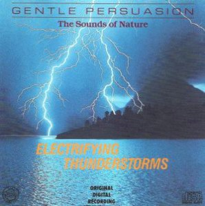 Electrifying Thunderstorms - The Sounds Of Nature (1995)