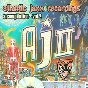 Atlantic Jaxx Recordings Vol. 2 (2006) Basement Jaxx