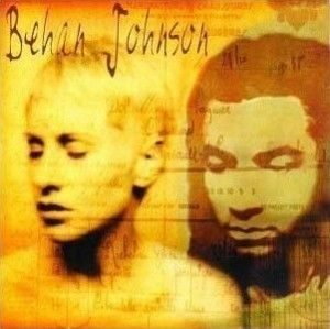 Behan Johnson - Behan Johnson (1997)