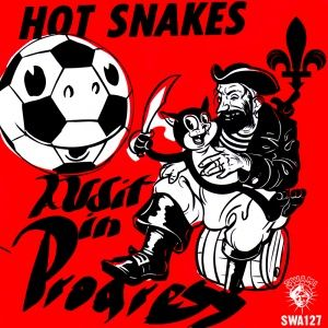 Hot Snakes - Audit in Progress (2005)