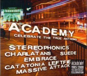 Academy Celebrate The True Anthems (2000)