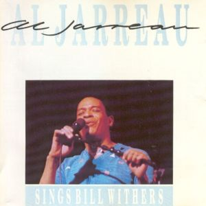 Al Jarreau - Sings Bill Withers (1987)