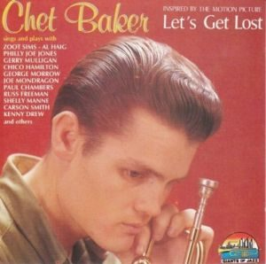 Chet Baker - Inspired By The Motion Picture Let's Get Lost (1990)