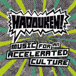 Hadouken! - Music for an Accelerated Culture (2008)