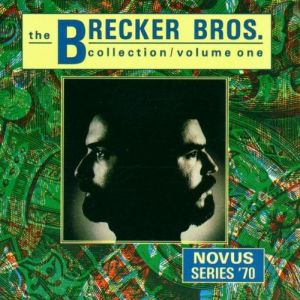 The Brecker Bros. - Collection Volume One (1990)