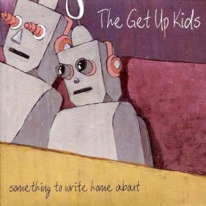 The Get Up Kids - Something to Write Home About (1999)