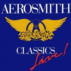 Aerosmith - Classics Live (1984)