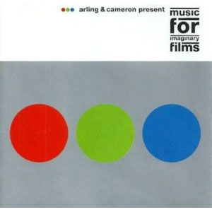 Arling-&-Cameron---Music-for-Imaginary-Films-(2000)