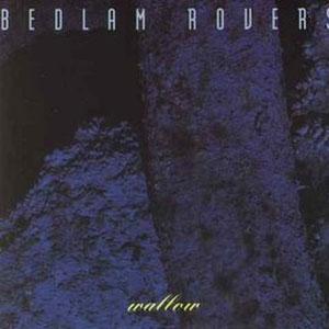 Bedlam-Rovers---Wallow-(1992)
