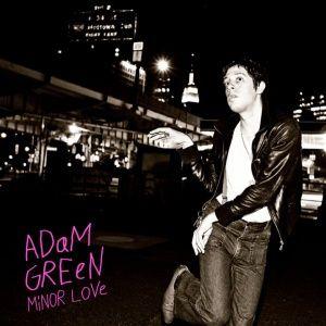 Adam Green - Minor Love (2010)