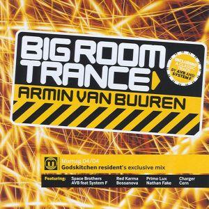 Armin van Buuren - Big Room Trance (2004)