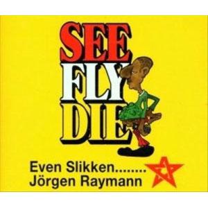 Jörgen-Raymann---Even-Slikken...-(2000)