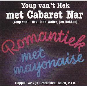 Youp-van-'t-Hek-Met-Cabaret-Nar---Romantiek-Met-Mayonaise-(1999)