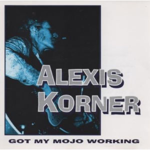 Alexis-Korner---Got-My-Mojo-Working-(1994)