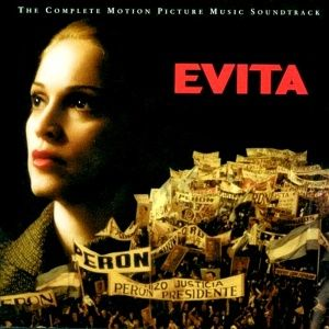 Andrew Lloyd Webber & Tim Rice - Evita The Complete Motion Picture Soundtrack (1996)