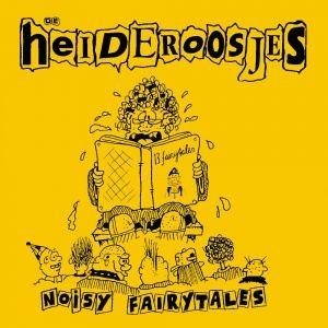 De Heideroosjes - Noisy Fairytales (1992)