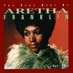 Aretha Franklin - The Very Best Of, the 60's (1994)