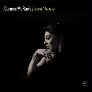 Carmen McRae - Carmen McRae's Finest Hour (2005)
