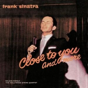Frank Sinatra - Close to You and More (1957)