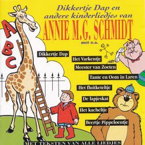 Annie M.G. Schmidt - Dikkertje Dap en Andere Kinderliedjes (1992)