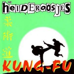 De Heideroosjes - Kung-Fu (1997)