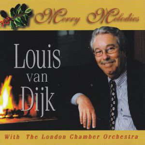 Louis van Dijk with the London Chamber Orchestra - Merry Melodies (1996)